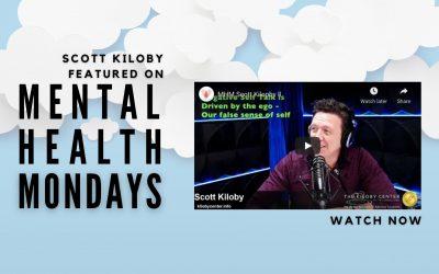 Scott Kiloby on the Mental Health Monday Podcast